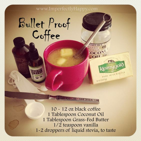 Go Bulletproof Today- Bulletproof Coffee - Imperfectly Happy