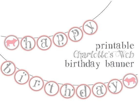 Printable Birthday Banner Charlotte's Web Party