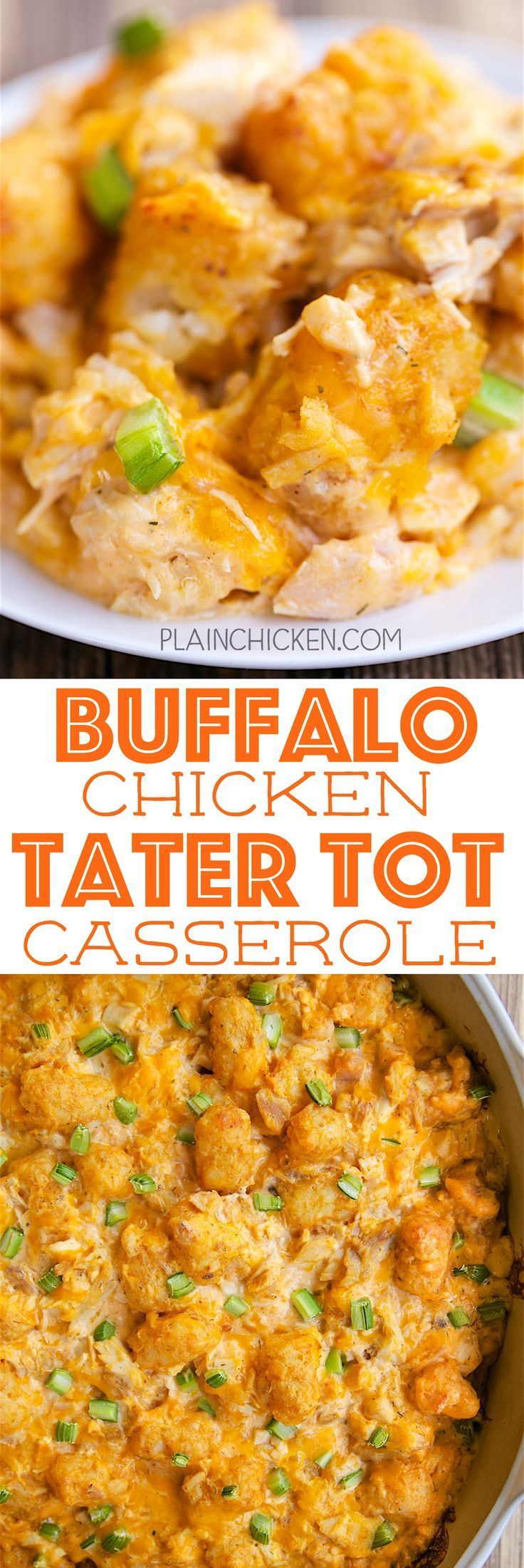 Buffalo Chicken Tater Tot Casserole - SO good! Great casserole for a potluck or watching football!! Everyone LOVES this recipe! Chicken, sour cream, cream of chicken soup, buffalo wing sauce, cheddar cheese, tater tots and celery. Can make ahead and freeze for later.