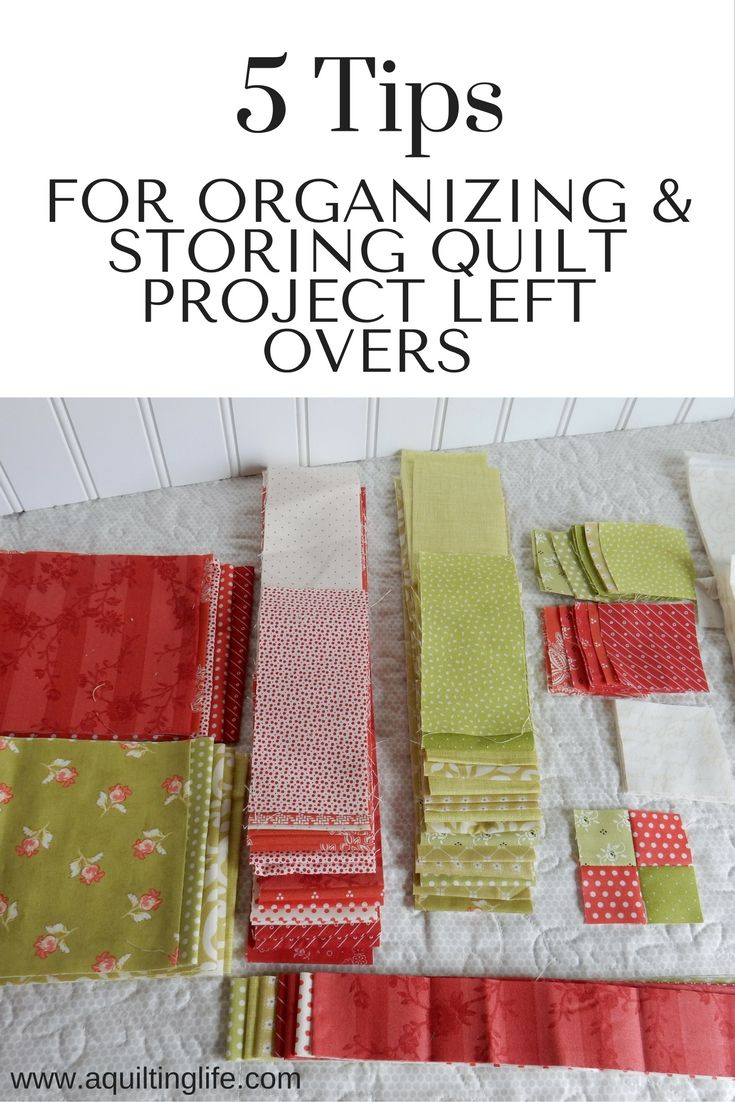 Organizing and Storing Project Left Overs | A Quilting Life - a quilt blog