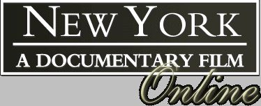 New York: A Documentary Film (watch the 7 part American Experience film online at PBS.org) by Ric Burns 1999