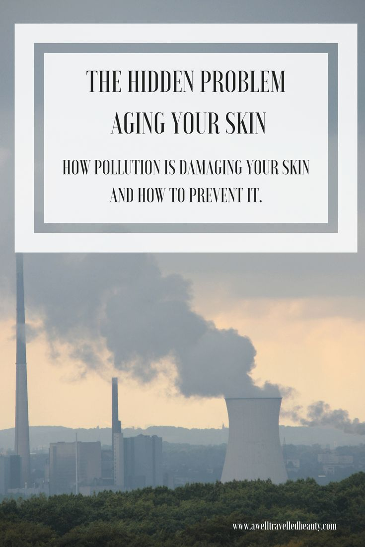 How pollution is damaging your skin and how to prevent it.