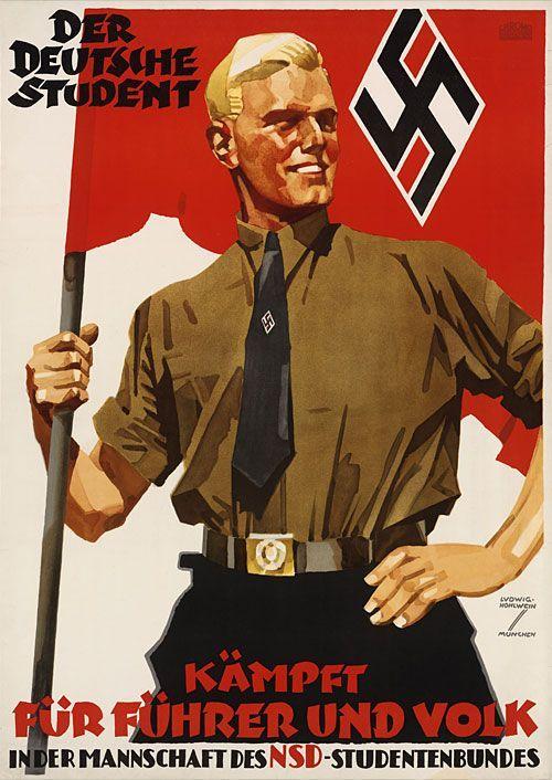 Propaganda alemana durante la Segunda Guerra Mundial. El cartel parece dar a entender la grandeza dominante de pertenecer al partido nazi.