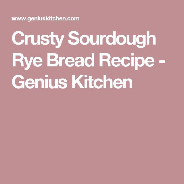 Crusty Sourdough Rye Bread Recipe - Genius Kitchen