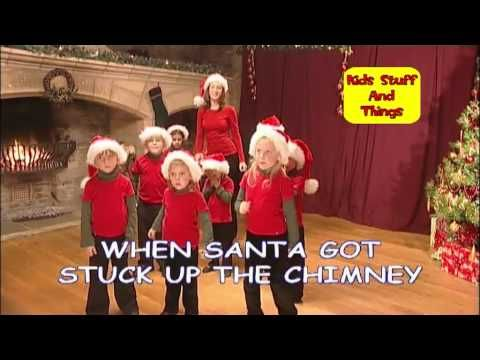 ▶ When Santa Got Stuck Up The Chimney - YouTube ( Come on Everybody Let's Sing ~ Lois B-F book )