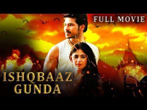 Ishaqbaaz Gunda Latest Hindi Dubbed South Action Movie