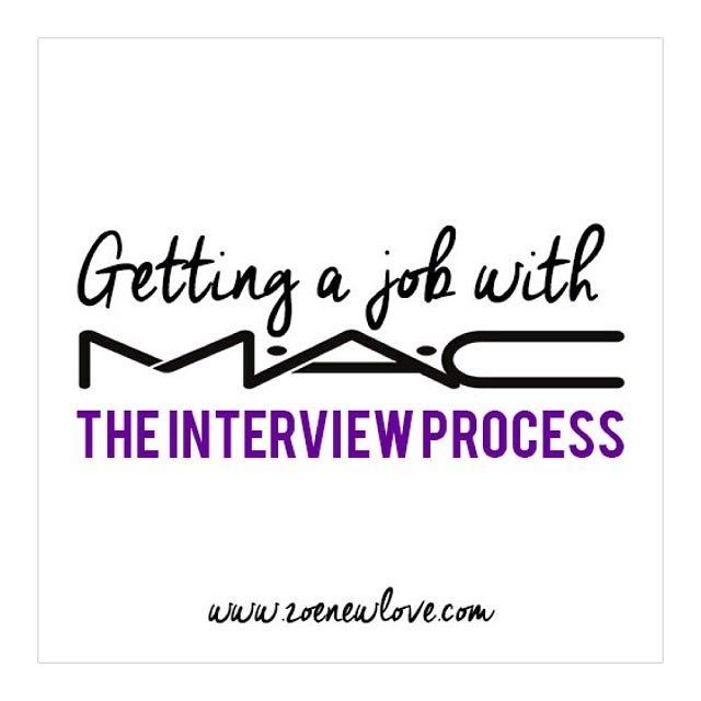 How do you get a job with M.A.C Cosmetics The Interview Process ...