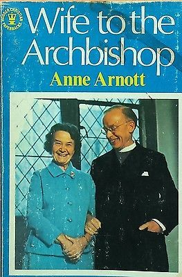 SIGNED COPY! Wife to the Archbishop Jean Coggan Anne Arnott acceptable cond PB78