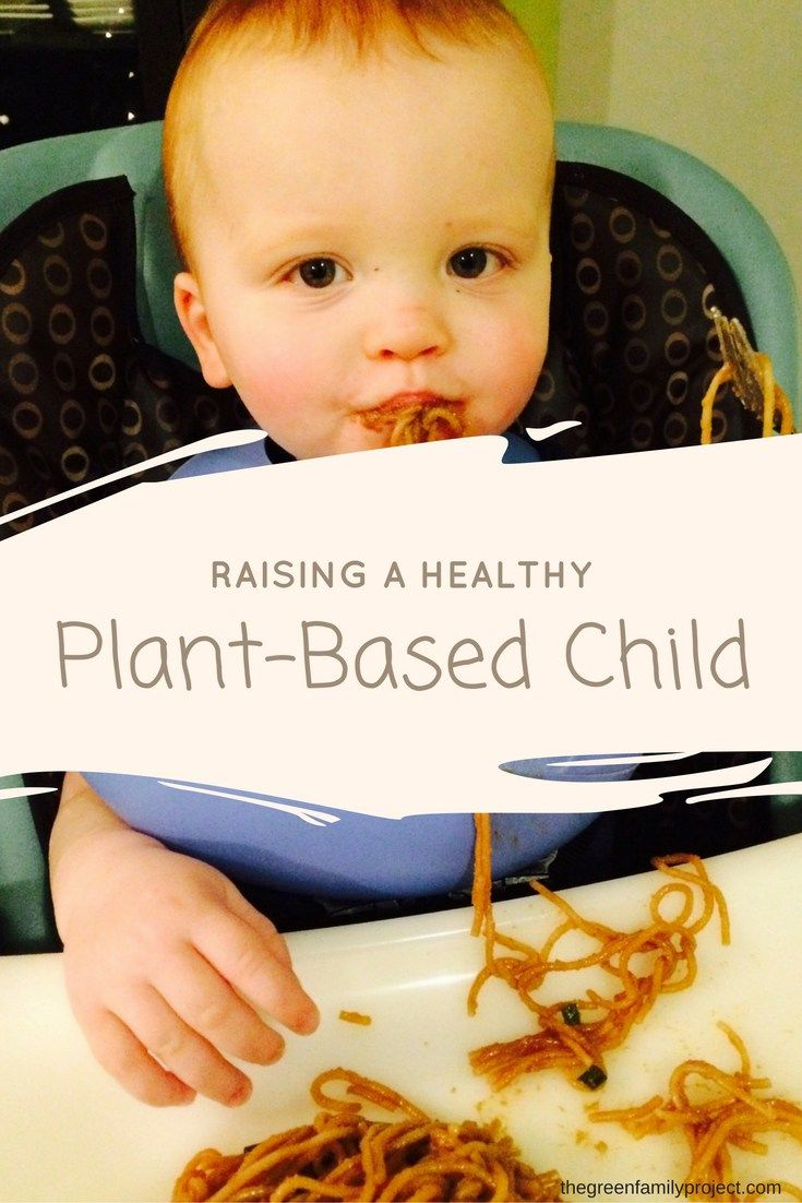 Raising A Healthy Plant-Based Child