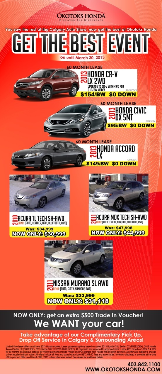 Get The Best Event is now on at @Okotoks Honda until March 30th, 2013! Now is the time to get the Honda of your dreams!