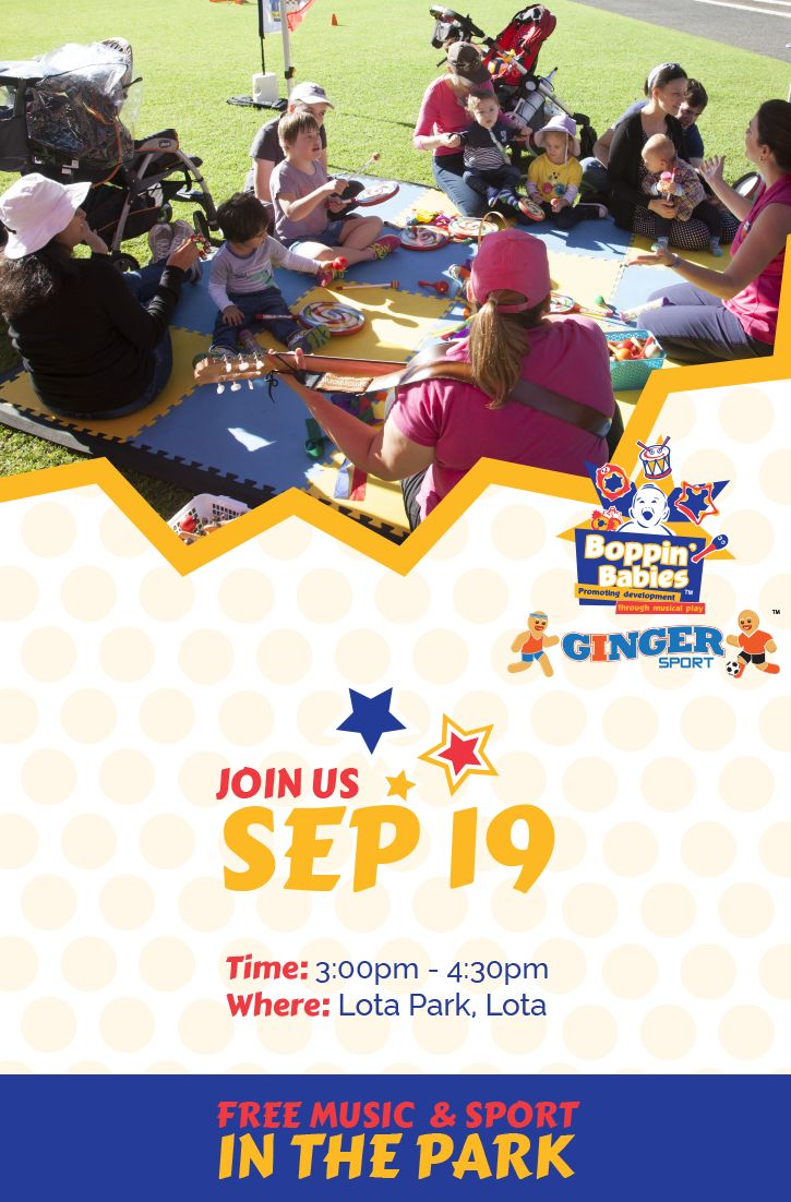 Join us with Ginger Sport on 19 September at Lota Park for a half hour music group led by the brilliant Boppers, followed by an hour of live and interactive fun with the Ginger Sports soccer coaches! Please register to let us know we'll see you there at http://bit.ly/2bMQNFI #musicinthepark #gingersport #doublefun