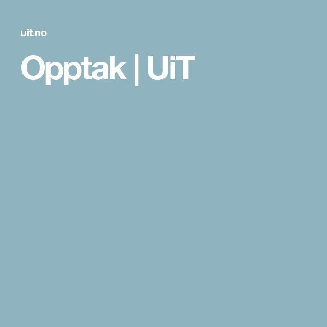 Opptak | UiT