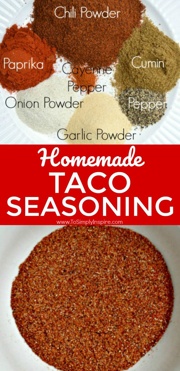 Homemade Taco Seasoning is so easy to make and so much healthier too. Mix it up with spices that you probably have already in your house. | www.ToSimplyInspire.com #homemade #tacoseasoning #easy