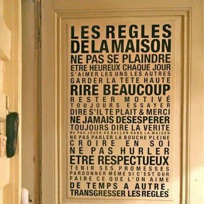 Les règles de la maison