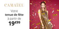 Votre tenue de fête à 19,99€ chez Camaïeu !