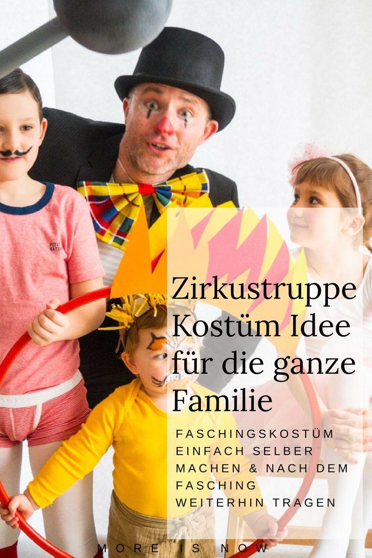 #idee, #diy und was ihr alles für das #kostüm - #familie als Zirkustruppe - braucht, findet ihr am #mama Blog #moreisnow. Die #fasching Verkleidung macht nicht nur im #karneval Spaß - nein, sie hat sogar ein #zweitleben, auch nach dem #kinderfasching !