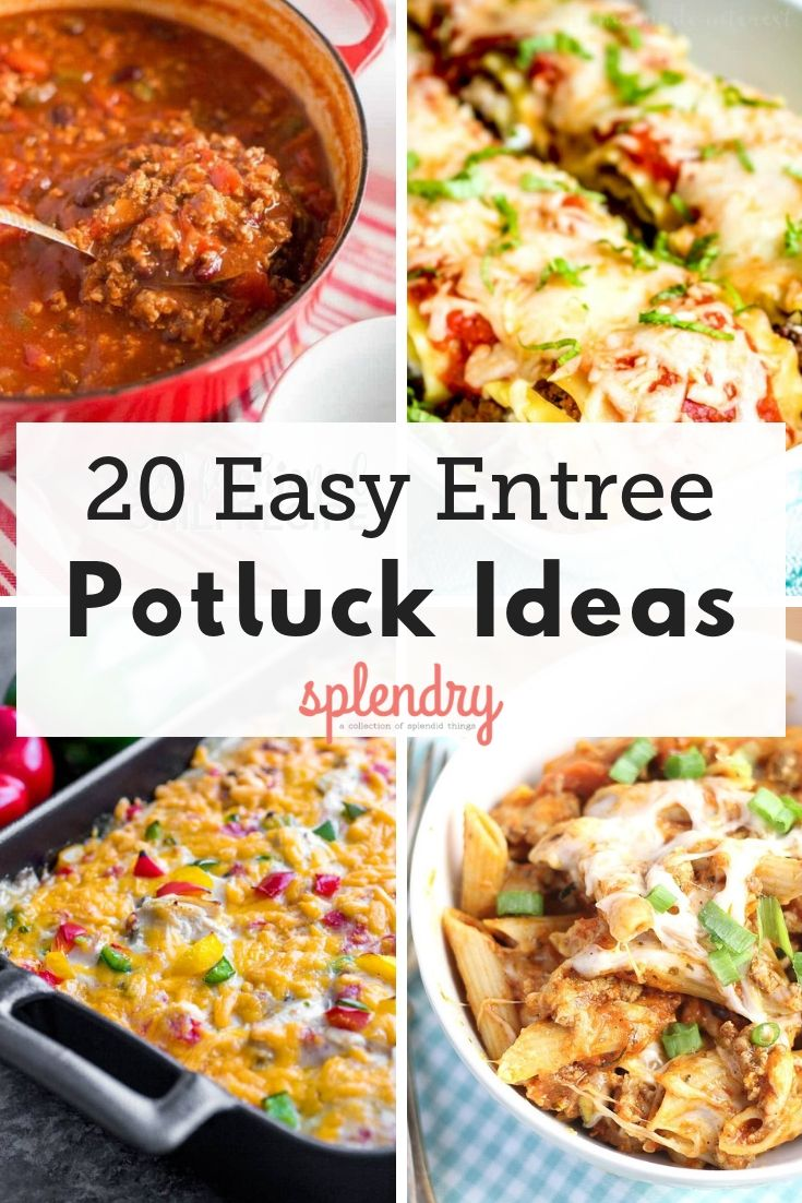 20 Easy Entrees Perfect For A Potluck Splendry Recipes Recipes