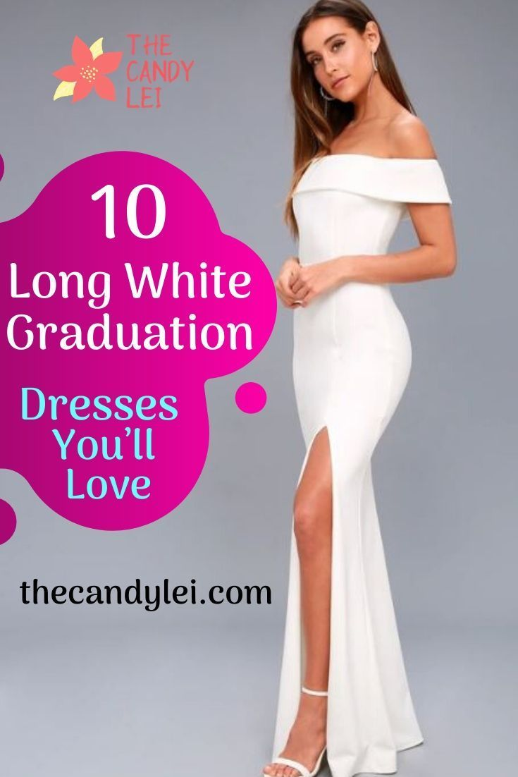 10 Long White Graduation Dresses You Ll Love In 2021 Long White Graduation Dresses White Dresses Graduation White Graduation [ 1102 x 735 Pixel ]