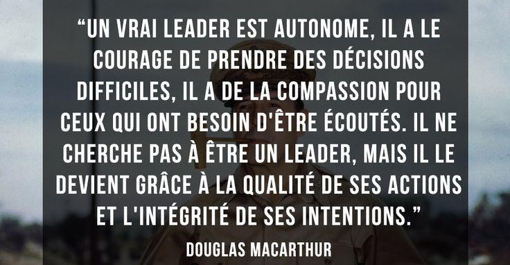 Douglas MAcArthur sur le leadership