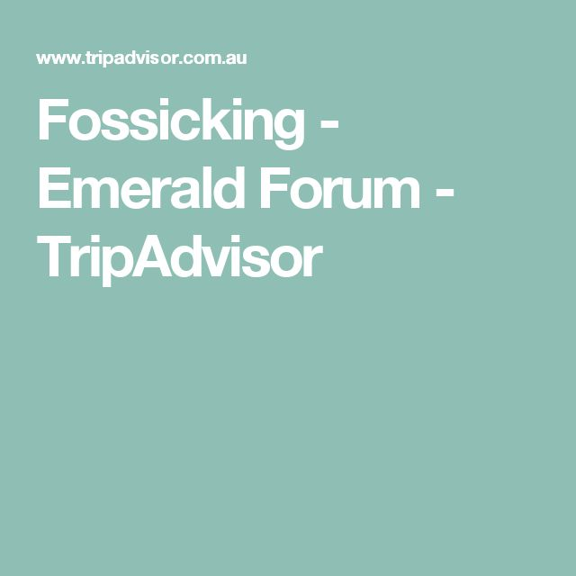 Fossicking - Emerald Forum - TripAdvisor