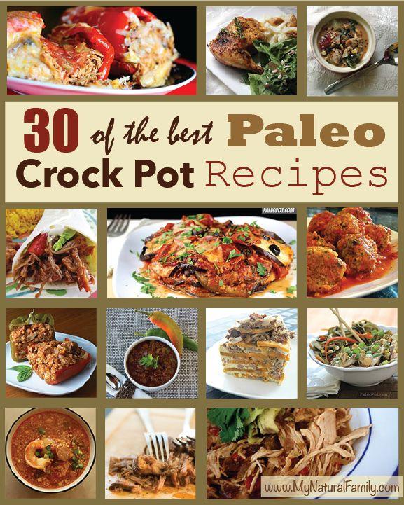 These recipes look amazing!  30 Paleo Crock Pot Recipes