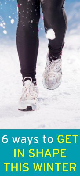 6 ways to get in shape this winter  #ambassador