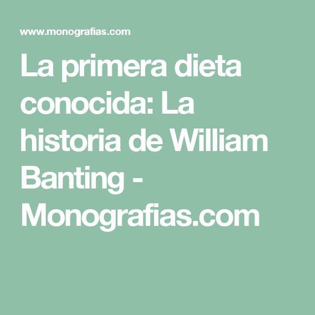 La primera dieta conocida: La historia de William Banting - Monografias.com