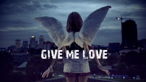 GIVE ME LOVE  (Dame amor)
