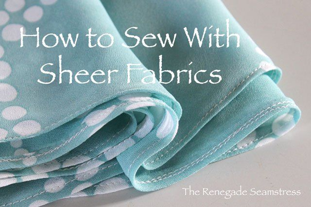 How-to-sew-with-sheer-fabrics