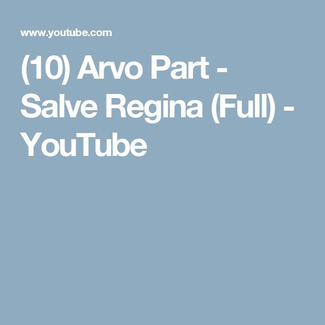 (10) Arvo Part - Salve Regina (Full) - YouTube