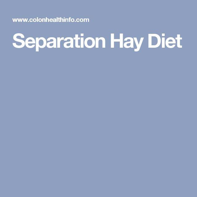 Separation Hay Diet