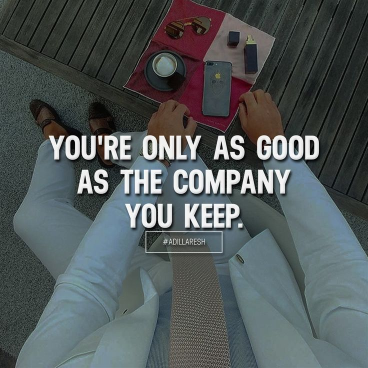 You're only as good as the company you keep. Like and comment if you agree! ➡️ @adillaresh for more! #adillaresh