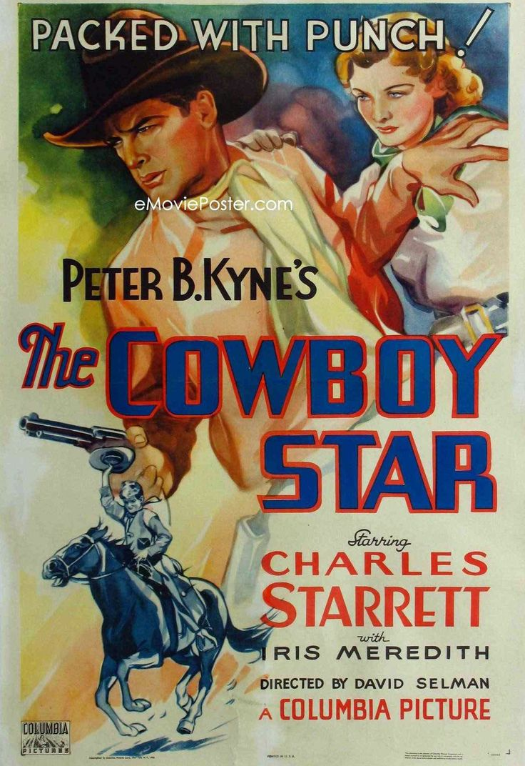 THE COWBOY STAR (1936) - Charles Starrett - Iris Meredith - Based on novel by Peter B. Kyne - Directed by David Selman - Columbia Pictures - Movie Poster.