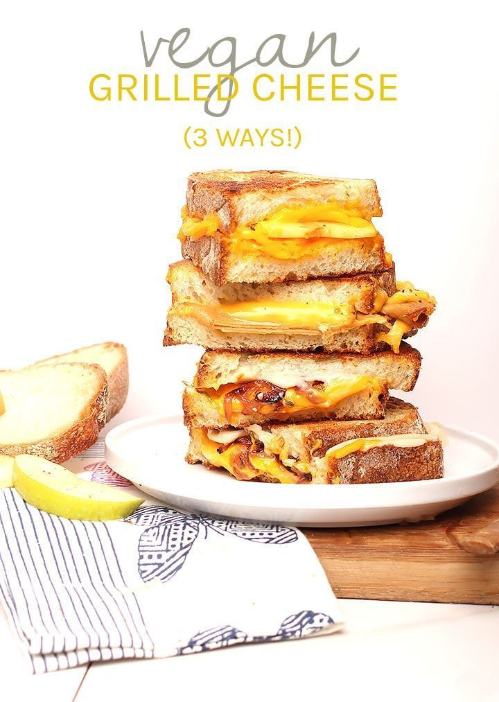 Vegan Grilled Cheese 3 Ways In 2020 Vegan Grilling Cheese Sandwich Recipes Grilled Cheese