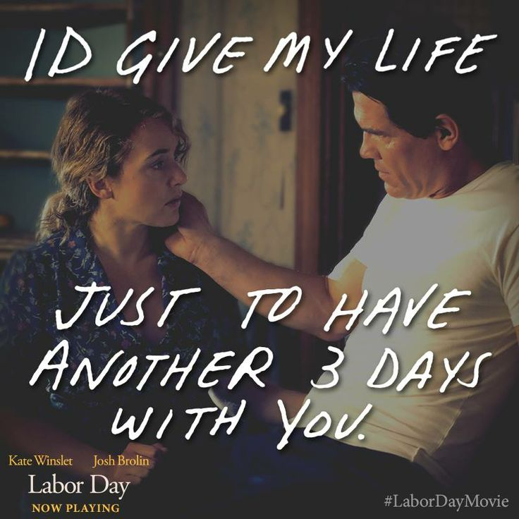 """Best Quote EVER!!! """"I'd give my life, just to have another three days with you"""" #LaborDayMovie @Influenster @Paramount Communication Communication Home Entertainment"""
