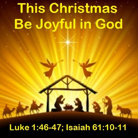 """God Morning from Trinity, TX Today is Friday December 16, 2016 Day 351 on the 2016 Journey Make It A Great Day, Everyday! This Christmas Be Joyful in God Today's Scriptures: Luke 1:46-47; Isaiah 61:10-11 https://www.biblegateway.com/passage/?search=Luke+1%3A46-47%3B+Isaiah+61%3A10-11%3B&version=NKJV And Mary said: """"My soul magnifies the Lord, And my spirit has rejoiced in God my Savior... Inspirational Song https://youtu.be/ZMQ63EldXC0"""