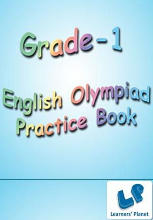 1-ENGLISH-OLYMPIAD-PRACTICE BOOK This book is from LP's Kids series. In this series various ebooks, workbooks and interactive video books are there in the subjects maths, science, English, G.K. and reasoning. Every book contains excellent collection of questions and videos which are creatively designed by experienced teachers.  This workbook contains 14 worksheets with 270 + questions. Topics included : Articles, Nouns, Verbs, Adjectives. PRICE :- RS.61.00