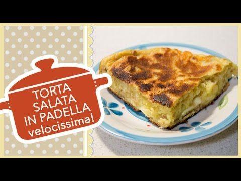 TORTA SALATA IN PADELLA VELOCISSIMA in soli 15 minuti!