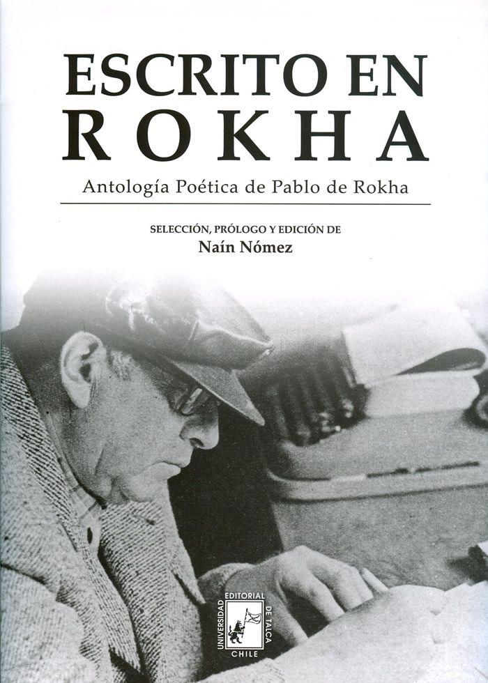 Antología poética de Pablo de Rokha.