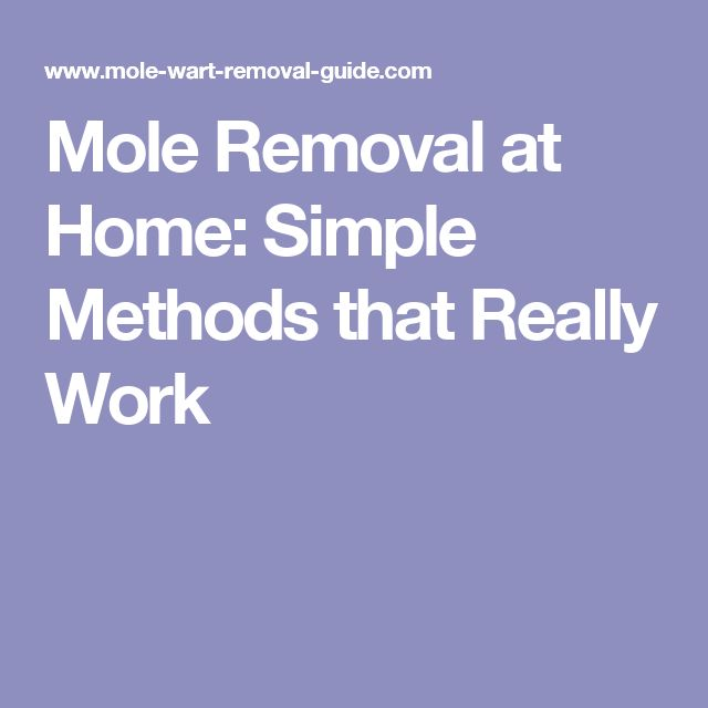 Mole Removal at Home: Simple Methods that Really Work