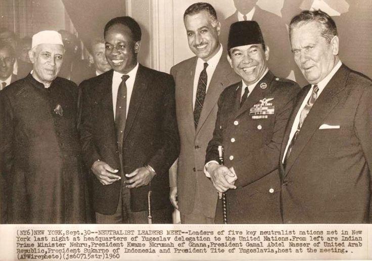 Leaders of the Non-Aligned Movement : Nehru,Nkrumah, Nasser, Sukarno, and Tito.