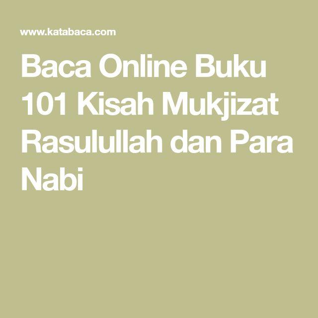 Baca Online Buku 101 Kisah Mukjizat Rasulullah dan Para Nabi