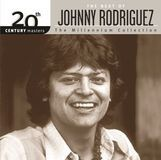 20th Century Masters - The Millennium Collection: The Best of Johnny Rodriguez [CD]