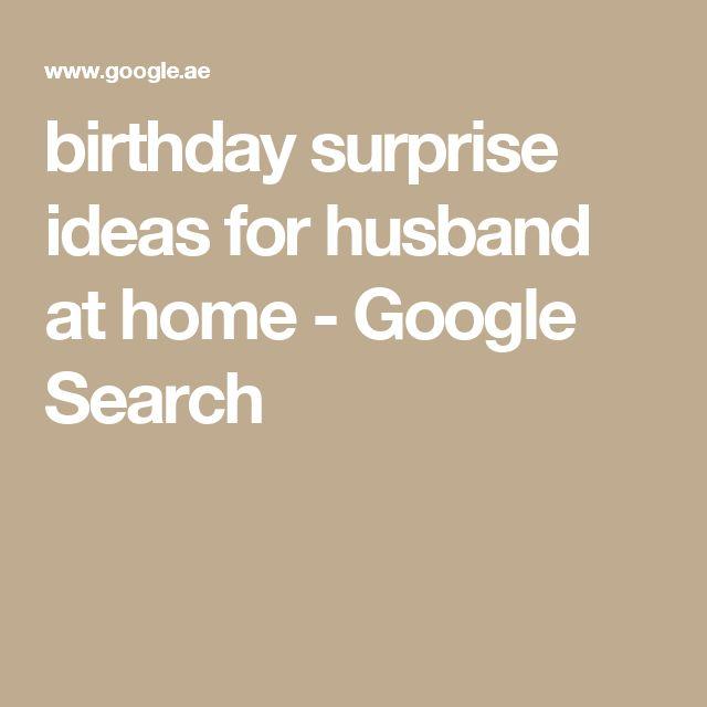 Best 25+ Birthday Surprise For Husband Ideas On Pinterest