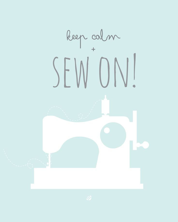"Free Printable ""Keep Calm and Sew On"". And find dozens more free printable wall art here - http://www.pinterest.com/hre/free-printable-wall-art/"