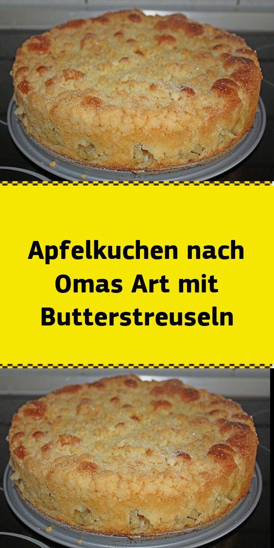 Apfelkuchen nach Omas Art mit Butterstreuseln