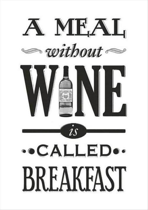 So true! Happy Wine Wednesday!