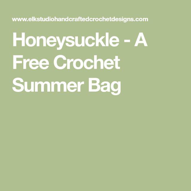 Honeysuckle - A Free Crochet Summer Bag