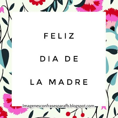 Imagenes con Frases: Frases para Mama