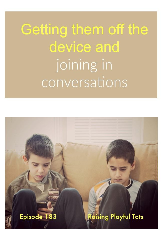 When you want to have conversations but they are on their device. There is a way to get them sharing opinions and joining in. These conversation starters are different | Raising Playful Tots